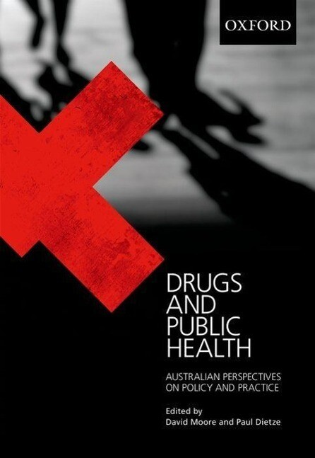 Drugs and Public Health: Australian Perspectives on Policy and Practice als Taschenbuch
