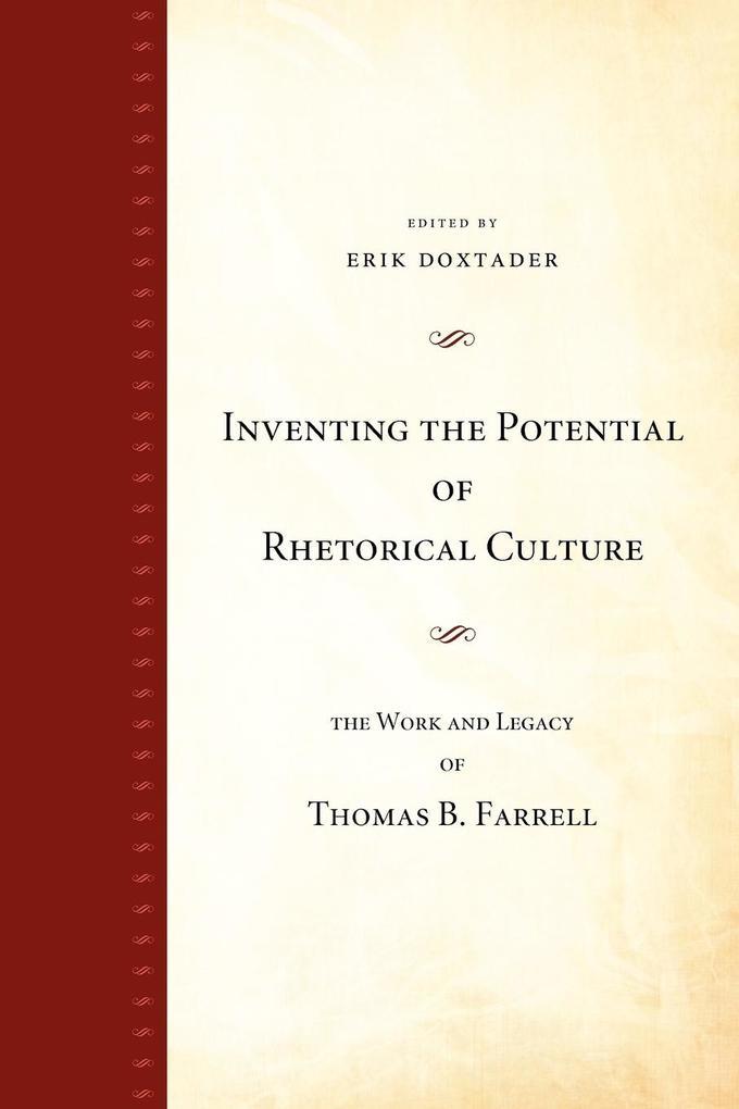 Inventing the Potential of Rhetorical Culture als Taschenbuch