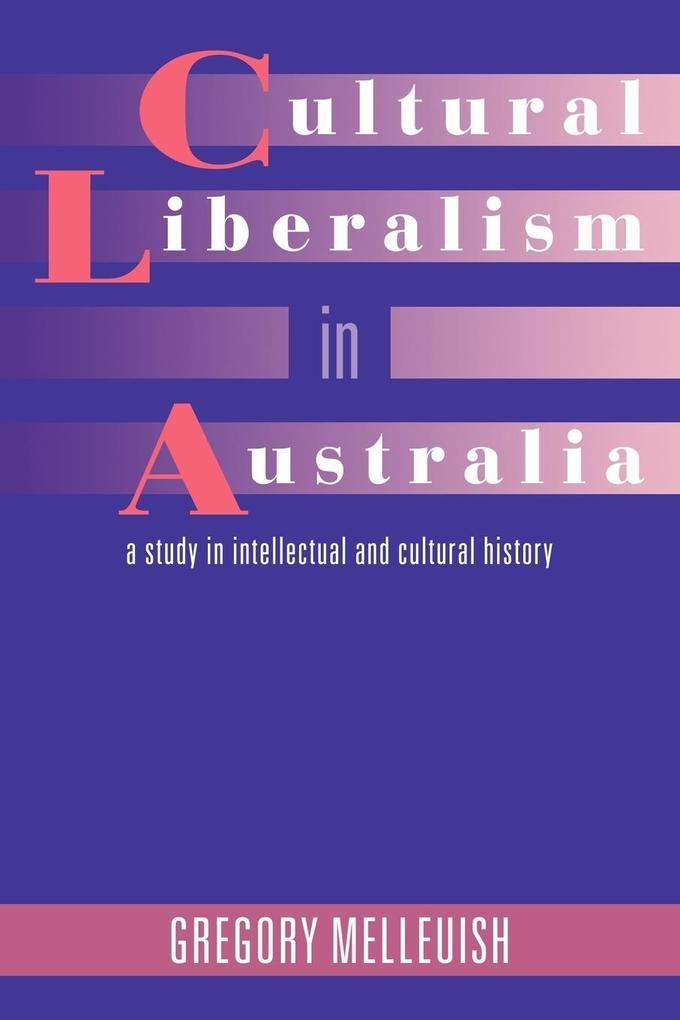 Cultural Liberalism in Australia als Taschenbuch