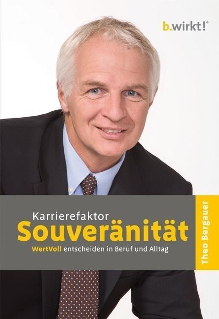 Karrierefaktor Souveränität als Buch (gebunden)