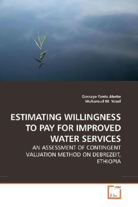 ESTIMATING WILLINGNESS TO PAY FOR IMPROVED WATER SERVICES als Buch (gebunden)