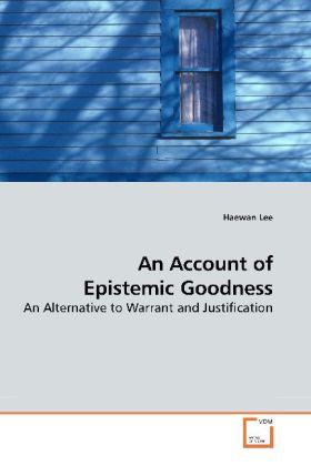 An Account of Epistemic Goodness als Buch (kartoniert)