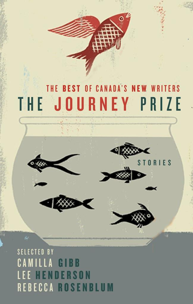 The Journey Prize Stories 21: The Best of Canada's New Writers als Taschenbuch