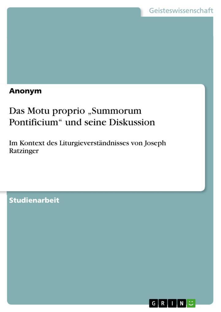 """Das Motu proprio """"Summorum Pontificium"""" und seine Diskussion als Buch (gebunden)"""