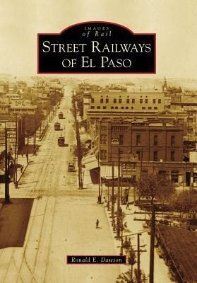 Street Railways of El Paso als Taschenbuch