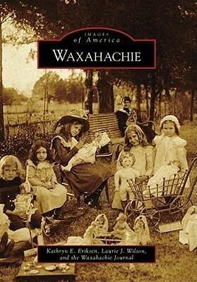 Waxahachie als Taschenbuch