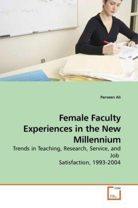 Female Faculty Experiences in the New Millennium als Buch (gebunden)