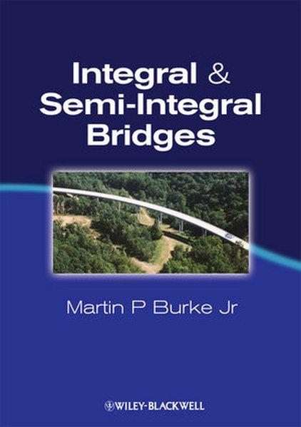 Integral and Semi-Integral Bridges als Buch (gebunden)