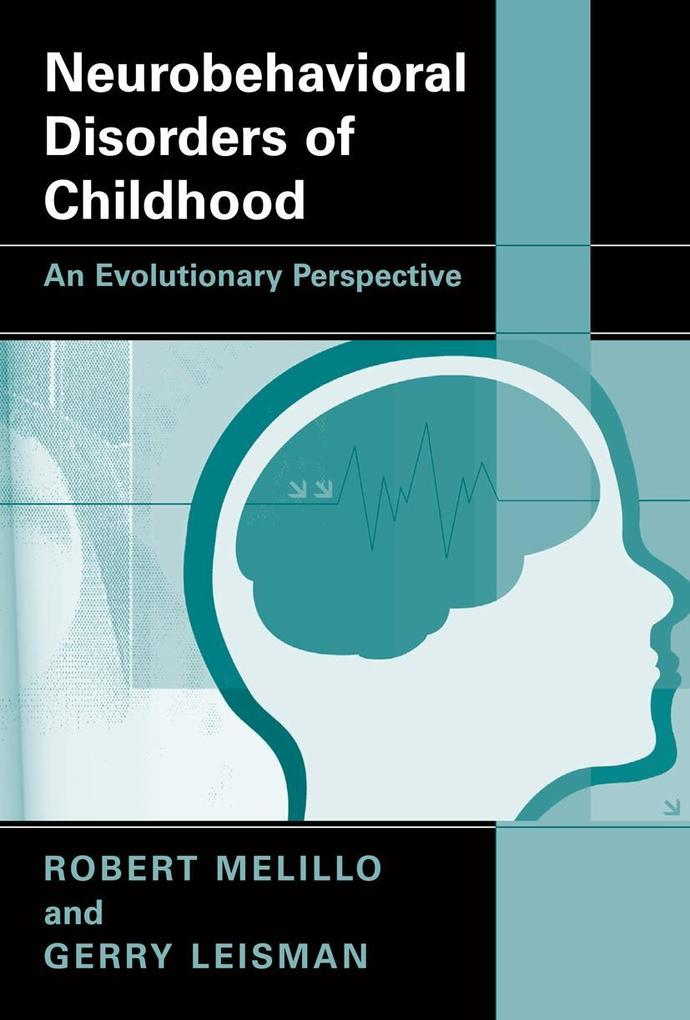 Neurobehavioral Disorders of Childhood: An Evolutionary Perspective als Buch (kartoniert)