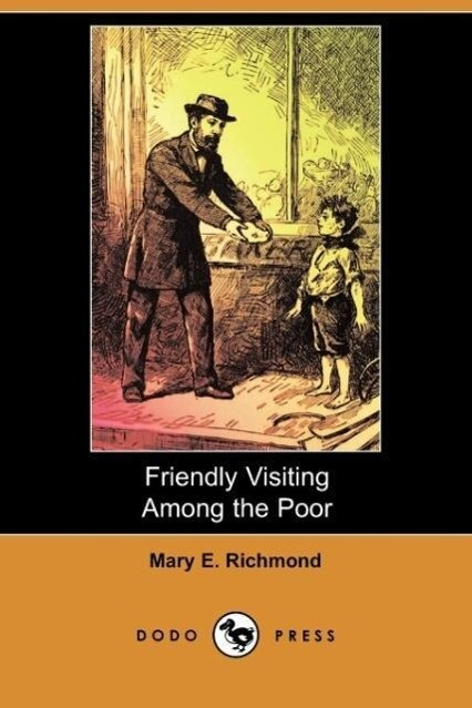 Friendly Visiting Among the Poor (Dodo Press) als Taschenbuch