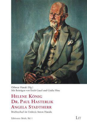 Helene König, Dr. Paul Hasterlik, Angela Stadtherr als Buch (kartoniert)