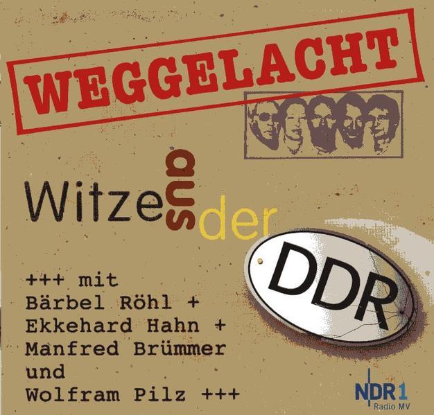 Weggelacht - Witze aus der DDR, 1 Audio-CD als Hörbuch CD