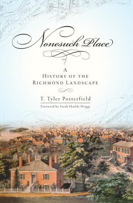 Nonesuch Place: A History of the Richmond Landscape als Taschenbuch
