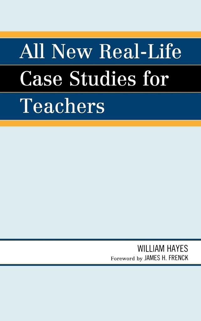 All New Real-Life Case Studies for Teachers als Buch (gebunden)