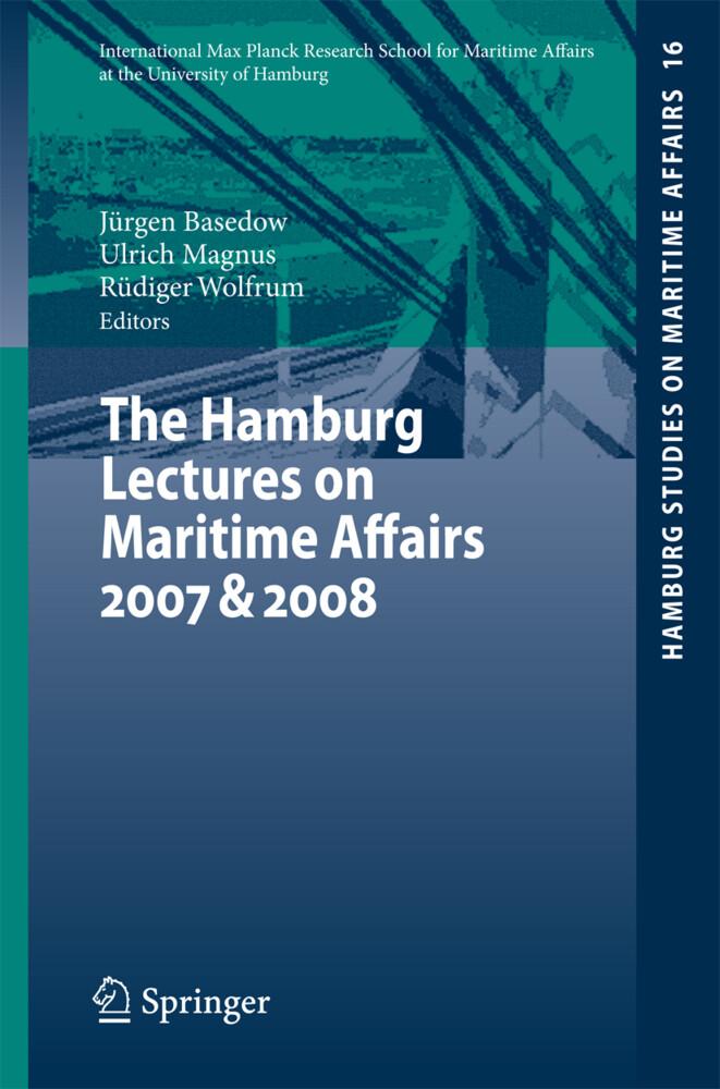 The Hamburg Lectures on Maritime Affairs 2007 & 2008 als Buch (kartoniert)