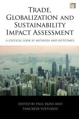 Trade, Globalization and Sustainability Impact Assessment als Buch (gebunden)