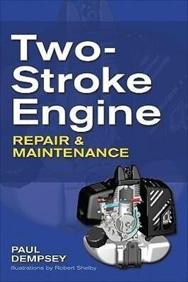 Two-Stroke Engine Repair and Maintenance als Taschenbuch