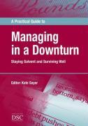 A Practical Guide to Managing in a Downturn als Taschenbuch