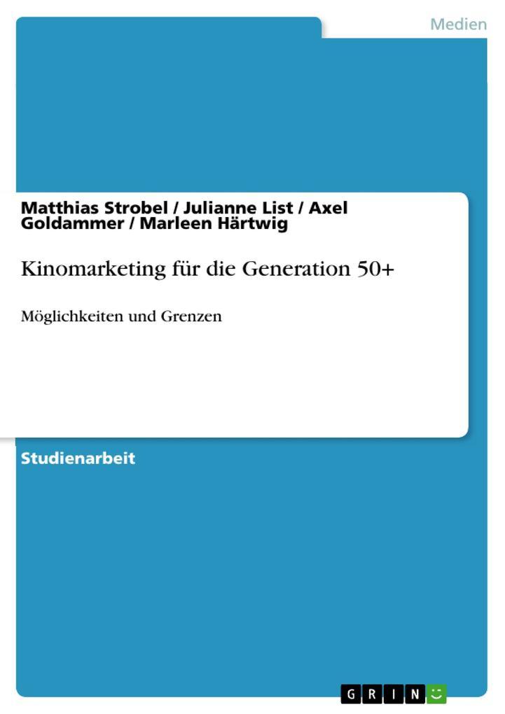 Kinomarketing für die Generation 50+ als Buch (gebunden)