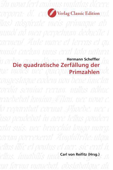 Die quadratische Zerfällung der Primzahlen als Buch (kartoniert)