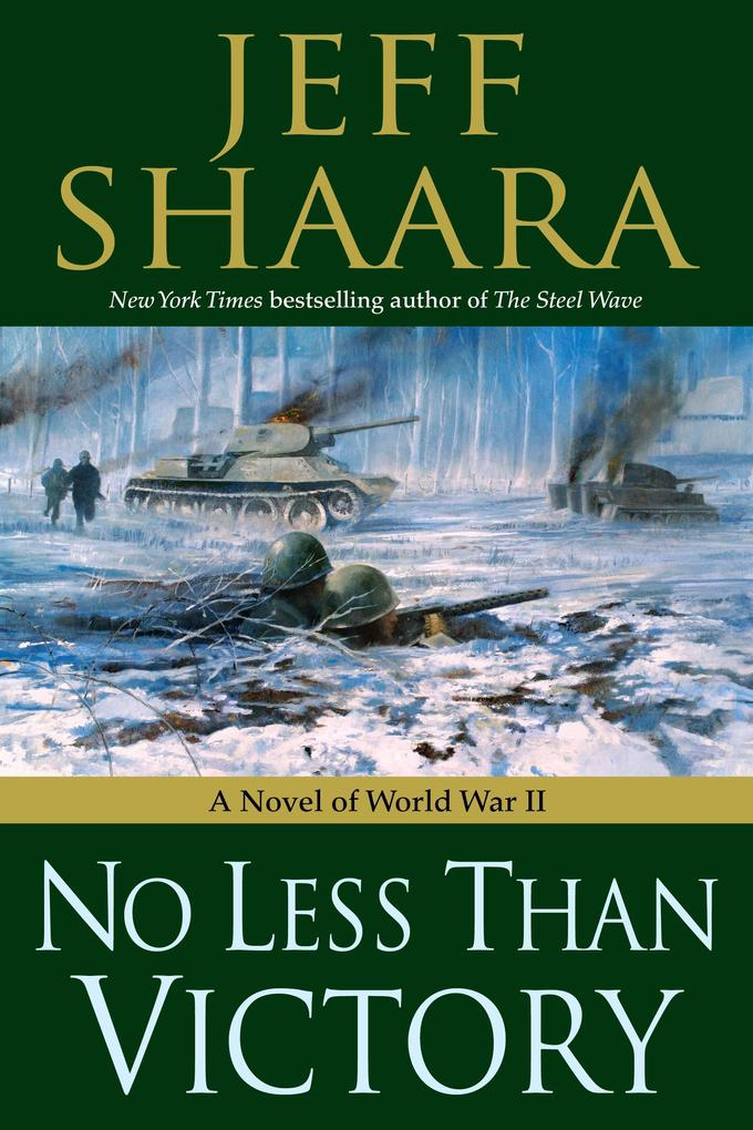 No Less Than Victory: A Novel of World War II als Buch (gebunden)