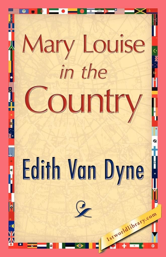 Mary Louise in the Country als Taschenbuch