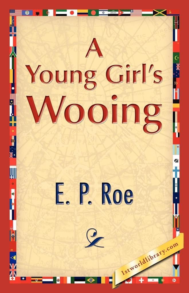 A Young Girl's Wooing als Taschenbuch