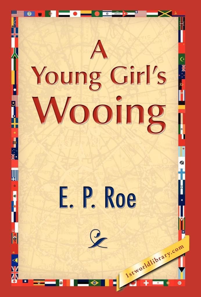 A Young Girl's Wooing als Buch (gebunden)