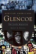 African Americans in Glencoe: The Little Migration