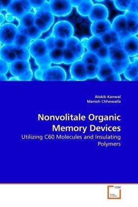 Nonvolitale Organic Memory Devices als Buch (gebunden)