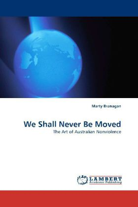 We Shall Never Be Moved als Buch (kartoniert)