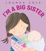Soy Una Hermana Mayor: I'm a Big Sister (Spanish Edition)