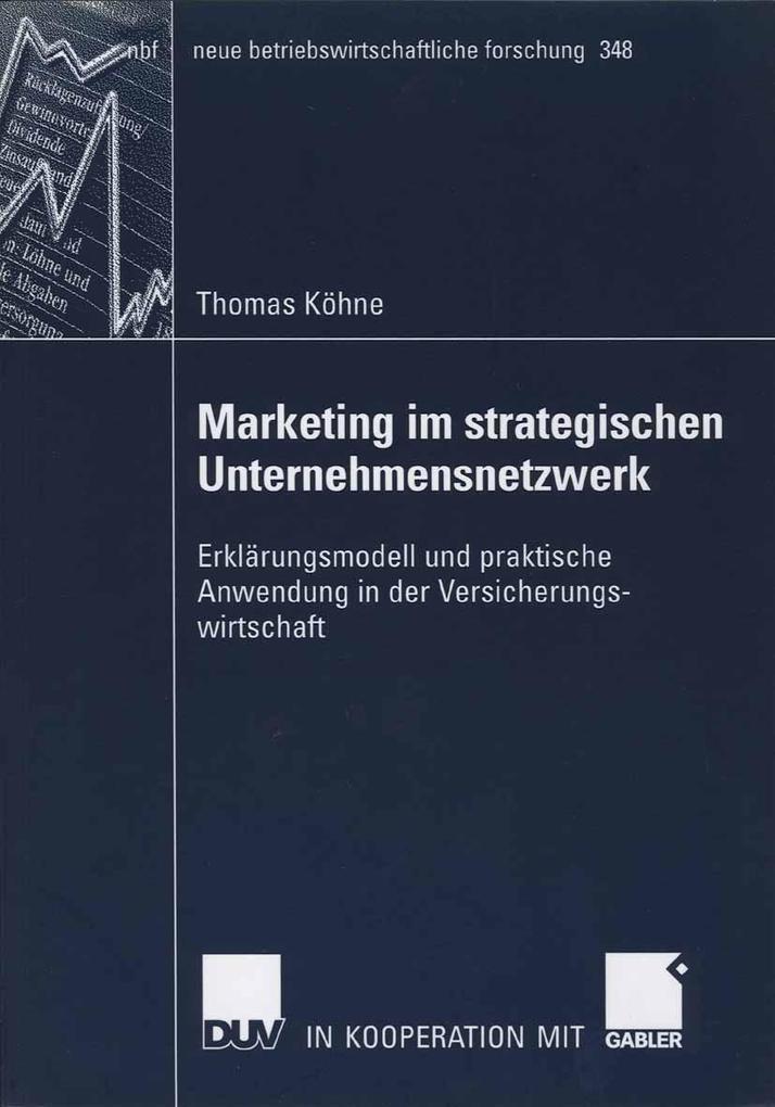 Marketing im straegischen Unternehmensnetzwerk als eBook pdf