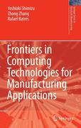 Frontiers in Computing Technologies for Manufacturing Applications