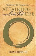 Teachings of Chuang Tzu: Attaining Unlimited Life