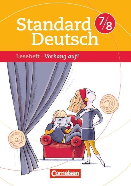 Standard Deutsch 7./8. Schuljahr. Vorhang auf als Buch (geheftet)