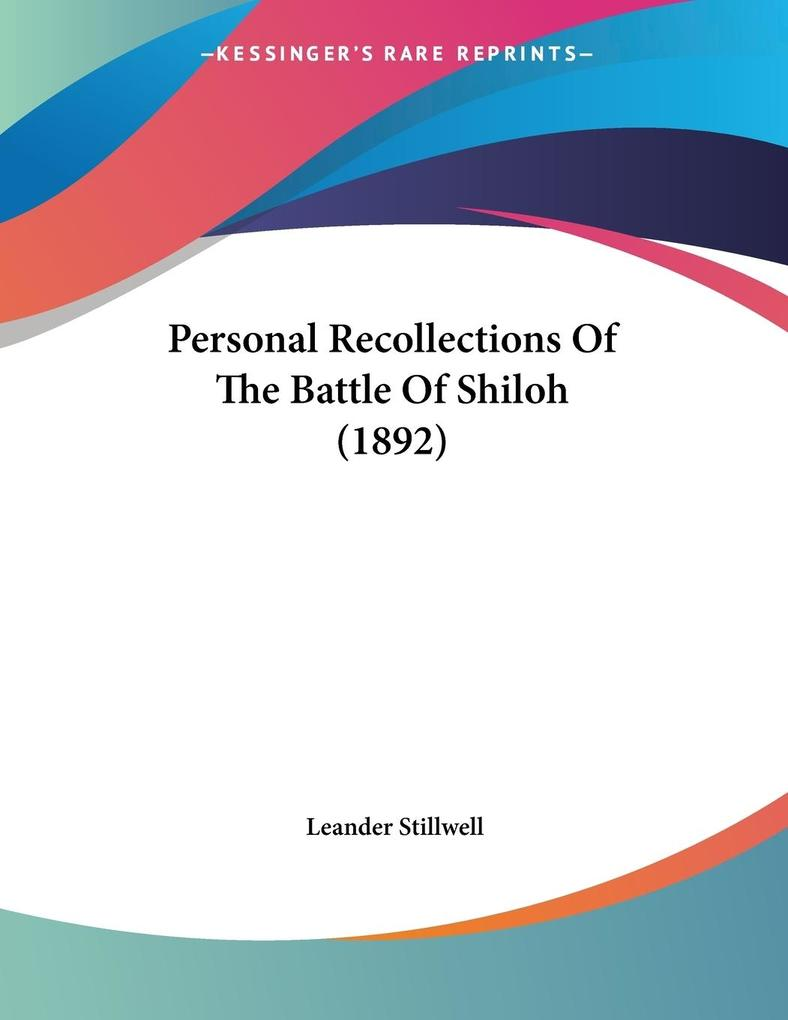 Personal Recollections Of The Battle Of Shiloh (1892) als Buch (kartoniert)