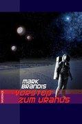 Weltraumpartisanen 05. Vorstoß zum Uranus