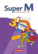 Super M 3. Schuljahr. Arbeitsheft mit Lernstandsseiten. Östliche Bundesländer und Berlin