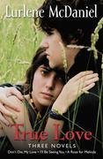 True Love: Three Novels