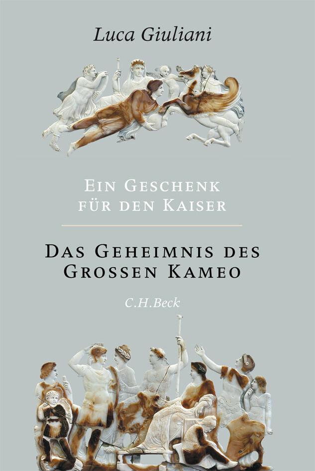 Ein Geschenk für den Kaiser. Das Geheimnis des Großen Kameo als Buch (kartoniert)