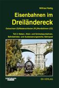 Eisenbahnen im Dreiländereck 02. Ostsachsen (D) / Niederschlesien (PL) / Nordböhmen (CZ)