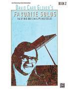 David Carr Glover's Favorite Solos, Book 2: 14 of His Original Piano Solos