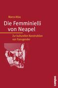 Die Femminielli von Neapel