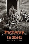 Pathway to Hell: A Tragedy of the American Civil War