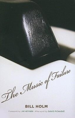The Music of Failure als Taschenbuch