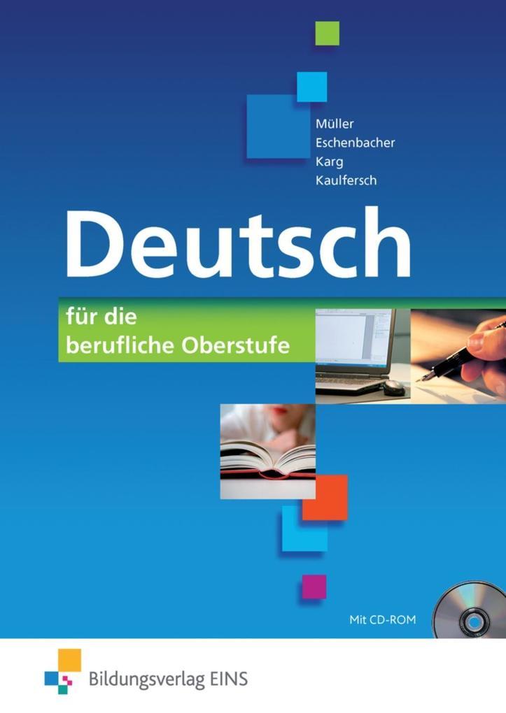 Deutsch für die berufliche Oberstufe. Bundesweite Ausgabe als Buch (gebunden)