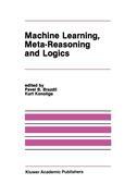 Machine Learning, Meta-Reasoning and Logics