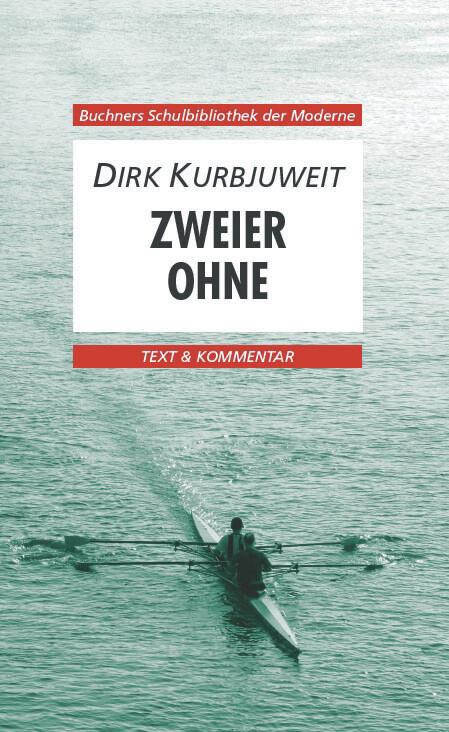 Zweier ohne. Text und Kommentar als Buch (kartoniert)