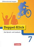 Doppel-Klick - Differenzierende Ausgabe. 7. Schuljahr. Schülerbuch